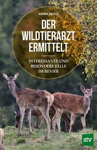 Deutz, Der Wildtierarzt ermittelt